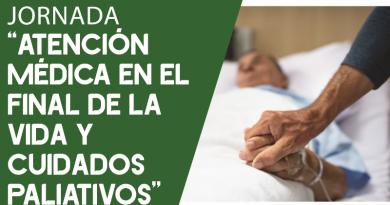 Atención Médica en el final de la Vida y Cuidados Paliativos [Colegio Oficial de Médicos de Huelva]